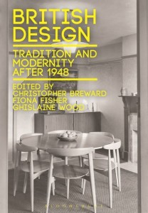 """British Design: Tradition and Modernity after 1948"" cover"