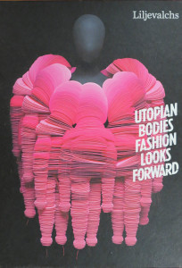 Utopian Bodies: Fashion Looks Forward cover